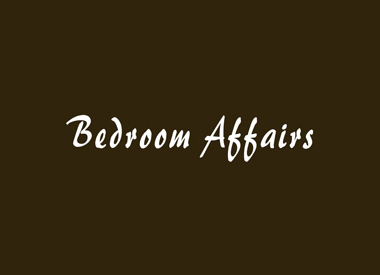 Bedroom Affairs